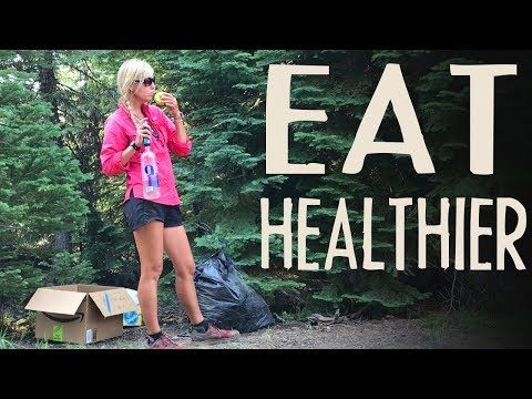 Ways I Try To Eat Healthier Backpacking