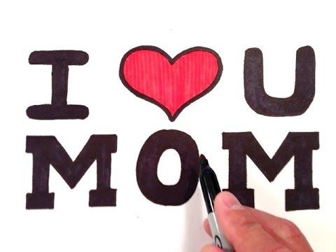 How to Draw I Love U Mom