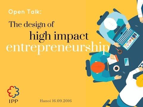 Workshop: The design of high impact entrepreneurship
