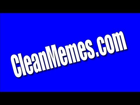 34696606abeb04 Clean Memes Video  8 CleanMemes.com - YouTube