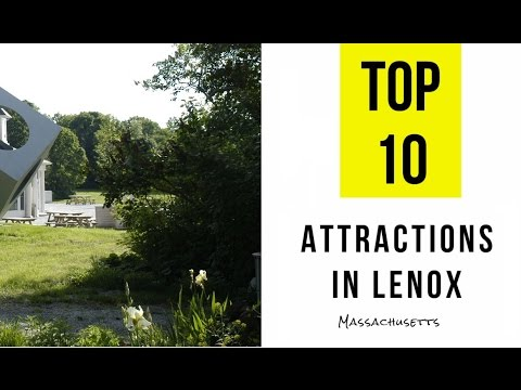 Top 11. Best Tourist Attractions in Lenox, Massachusetts