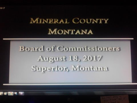 Mineral County Montana Commissioners' 8-18-17 meeting