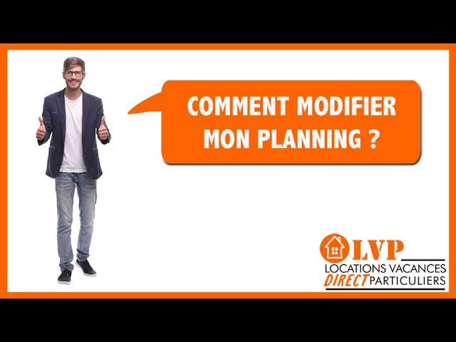 Comment Modifier mon planning ?