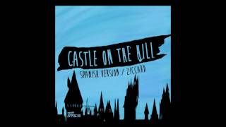 Castle On The Hill (Spanish Version) [ADELANTO]