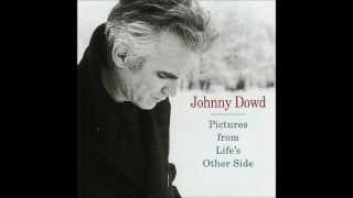 """GOD CREATED WOMAN"" - Johnny Dowd - album version"
