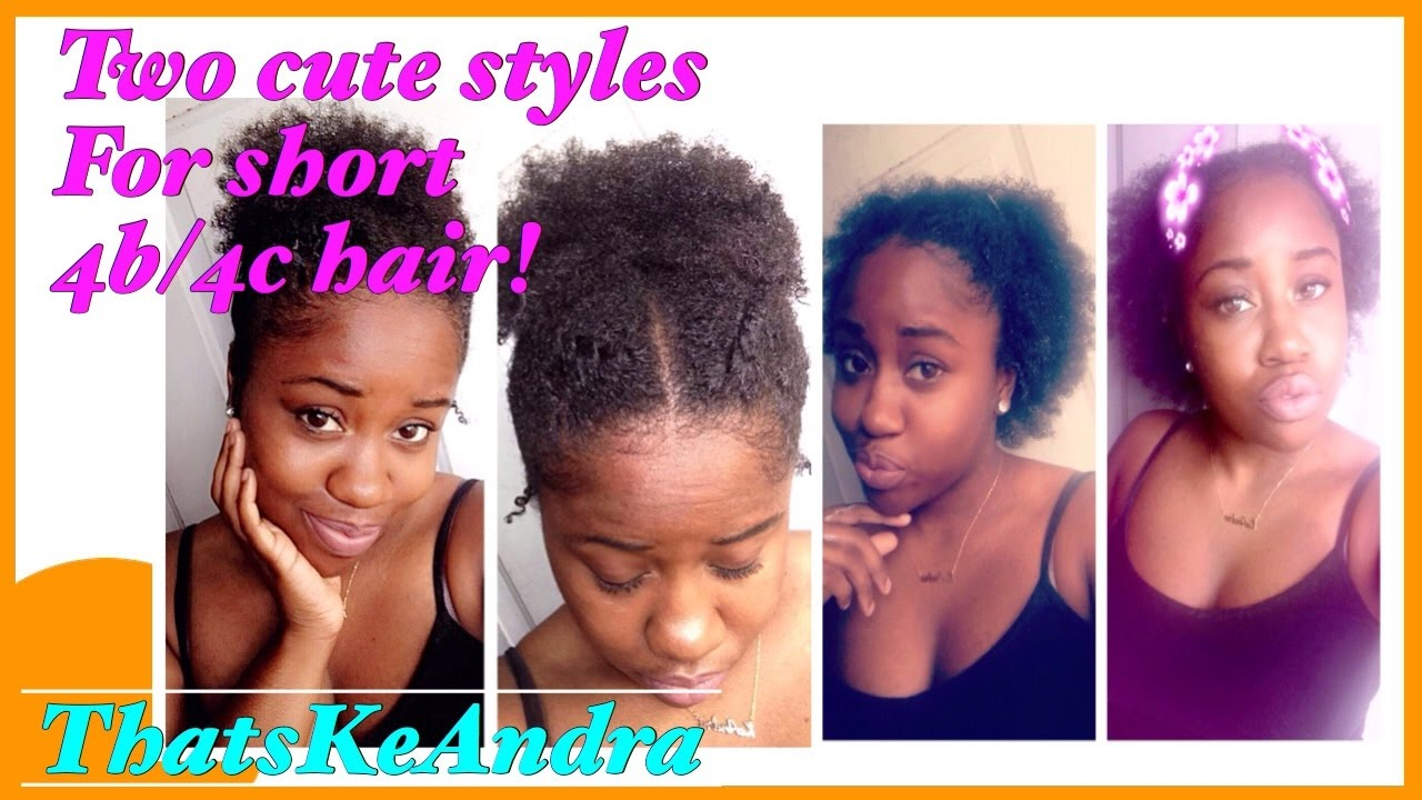 Hairstyles For Short 4c Hair Type: Cute Hairstyles For Short 4c Hair