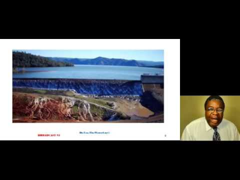 DrUzoTheWaterGuy Broadcast#5 - The Flood Incident at Oroville Dam in California, United States