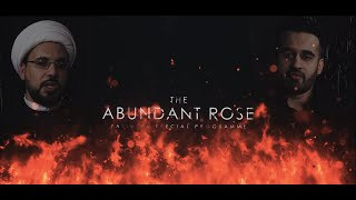 The Abundant Rose – Starting from Friday 10th January 9PM LDN/ 3PM D.C.