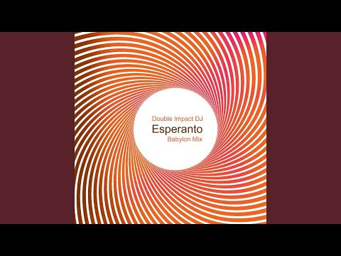 Esperanto (Babylon Mix)