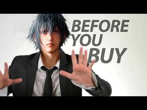 Final Fantasy XV – Before You Buy