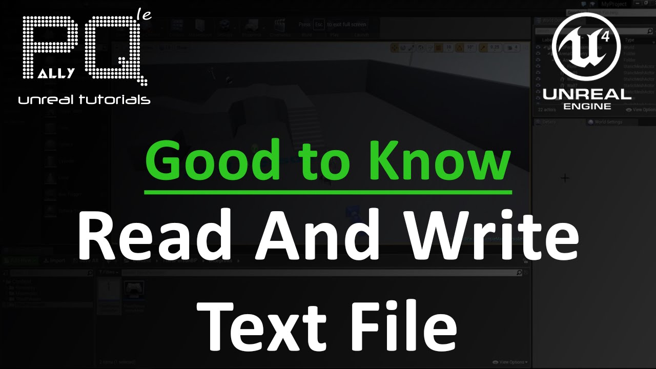 Unreal Engine 4 Good to Know - Read and Write Text File