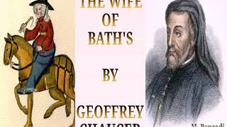 the wife of bath from geoffrey chaucers The wife of bath has 2,154 ratings and 128 reviews bookdragon sean said: i wouldn't want to be a medieval wife well i don't want to be any sort of wif.