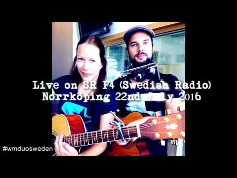 Westerburgh & Micaela (WM) - Live on Swedish Radio (SR P4) - Full