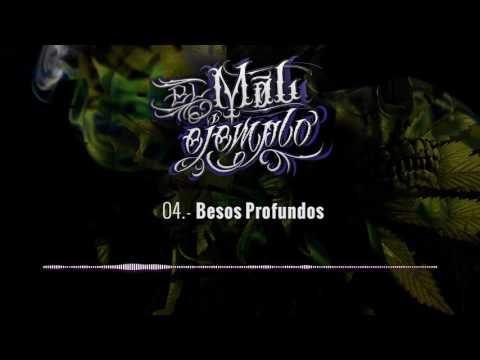 04.- Besos Profundos - Santa Grifa (El Mal Ejemplo VOL.3)