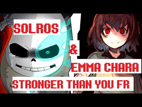 Stronger than You FR [Undertale - Sans & Chara]  ft. Solros