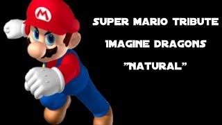 Super Mario Tribute - Natural (AMV)