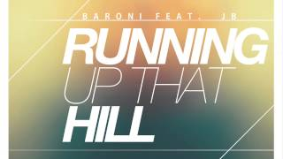 Baroni - Running Up That Hill (A Deal with God) [Kate Bush cover]