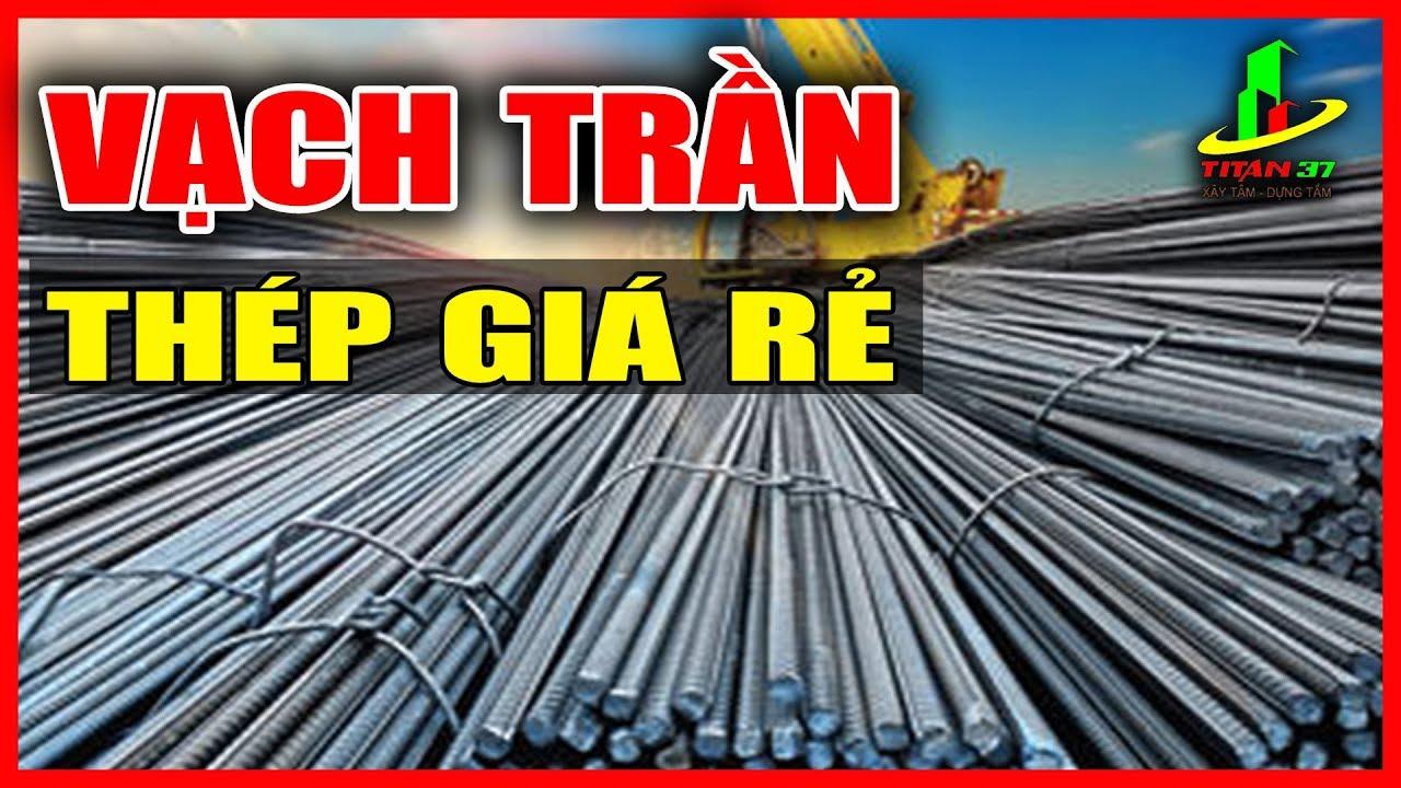 Sắt thép xây dựng | Sắt xây dựng giá rẻ vì đó là thép thiếu | Chọn sắt xây nhà