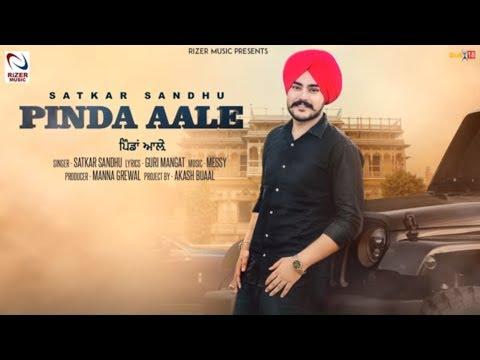 Pinda Aale | Satkar Sandhu | Rizer Music | New Punjabi Song 2018