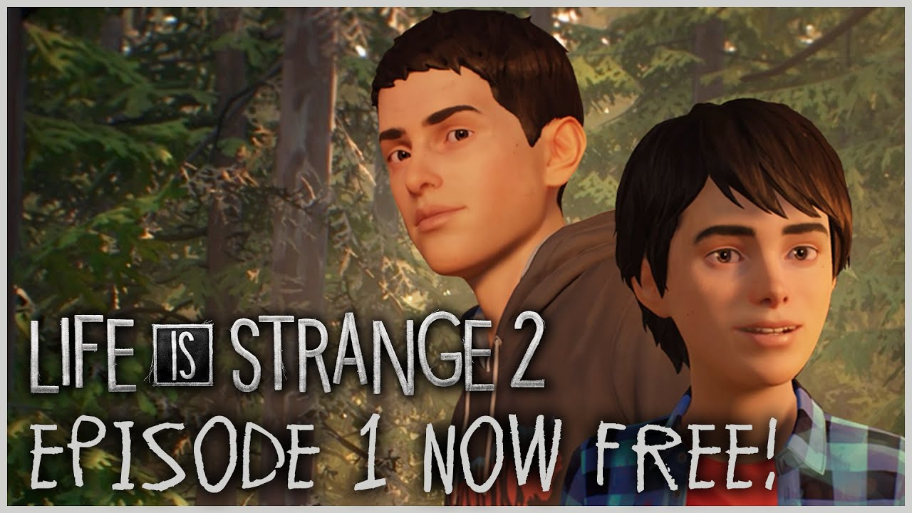 Life is Strange 2 - Episode 1 NOW FREE! [ESRB]