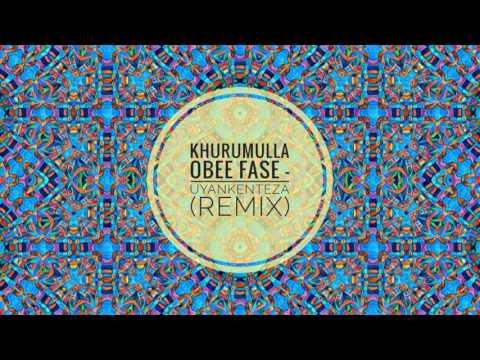 Afro Warriors ft Toshi - Uyankentenza (Khurumulla Obee Fase's Shift)