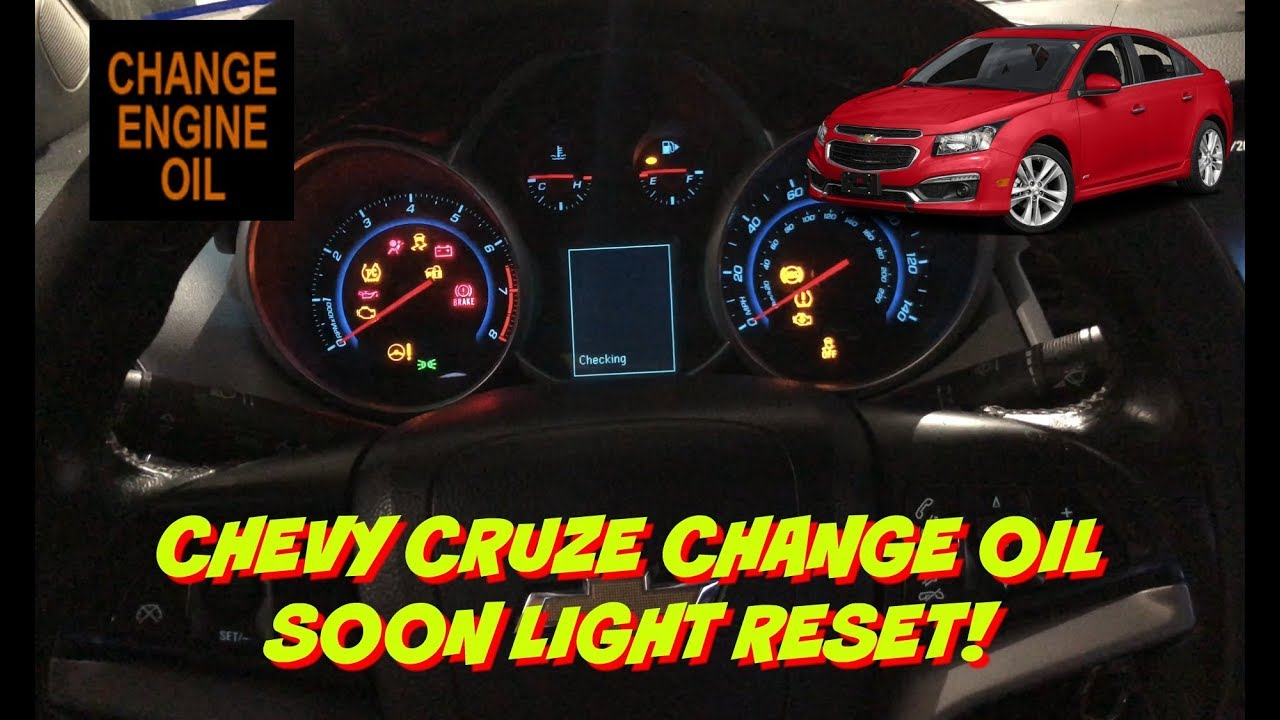Chevy Cruze Change Oil Light Reset - How To Reset The Change Oil Light -  Change Oil Soon