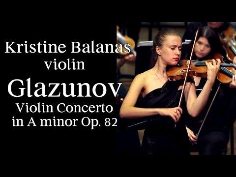 Glazunov Violin Concerto In A Minor Op. 82. Kristine Balanas, Israel Camerata
