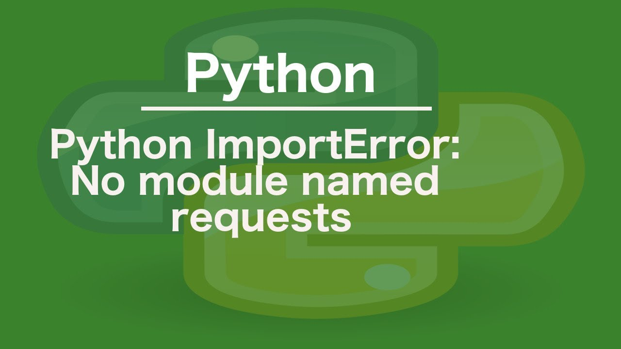 python ImportError: No module named requests