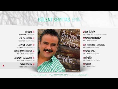 Yaralı Gönlüm (Bülent Serttaş) Official Audio #yaralıgönlüm #bülentserttaş - Esen Müzik
