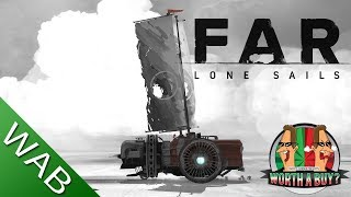 Far Lone Sails Review - Worthabuy?