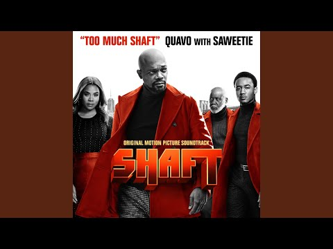 Quavo – Too Much Shaft (with Saweetie)