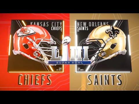 Super Bowl LIII Kansas City Chiefs vs New Orleans Saints