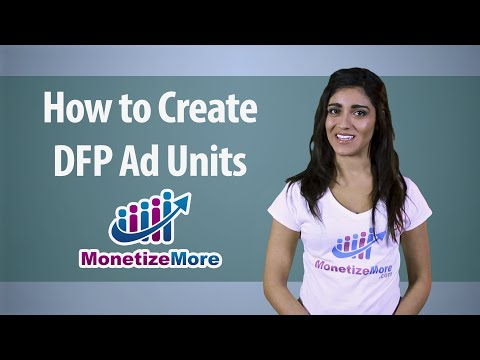 DFP Tutorial: How to Create DFP Ad Units