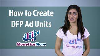 DFP البرنامج التعليمي: كيفية إنشاء DFP الإعلانية الوحدات