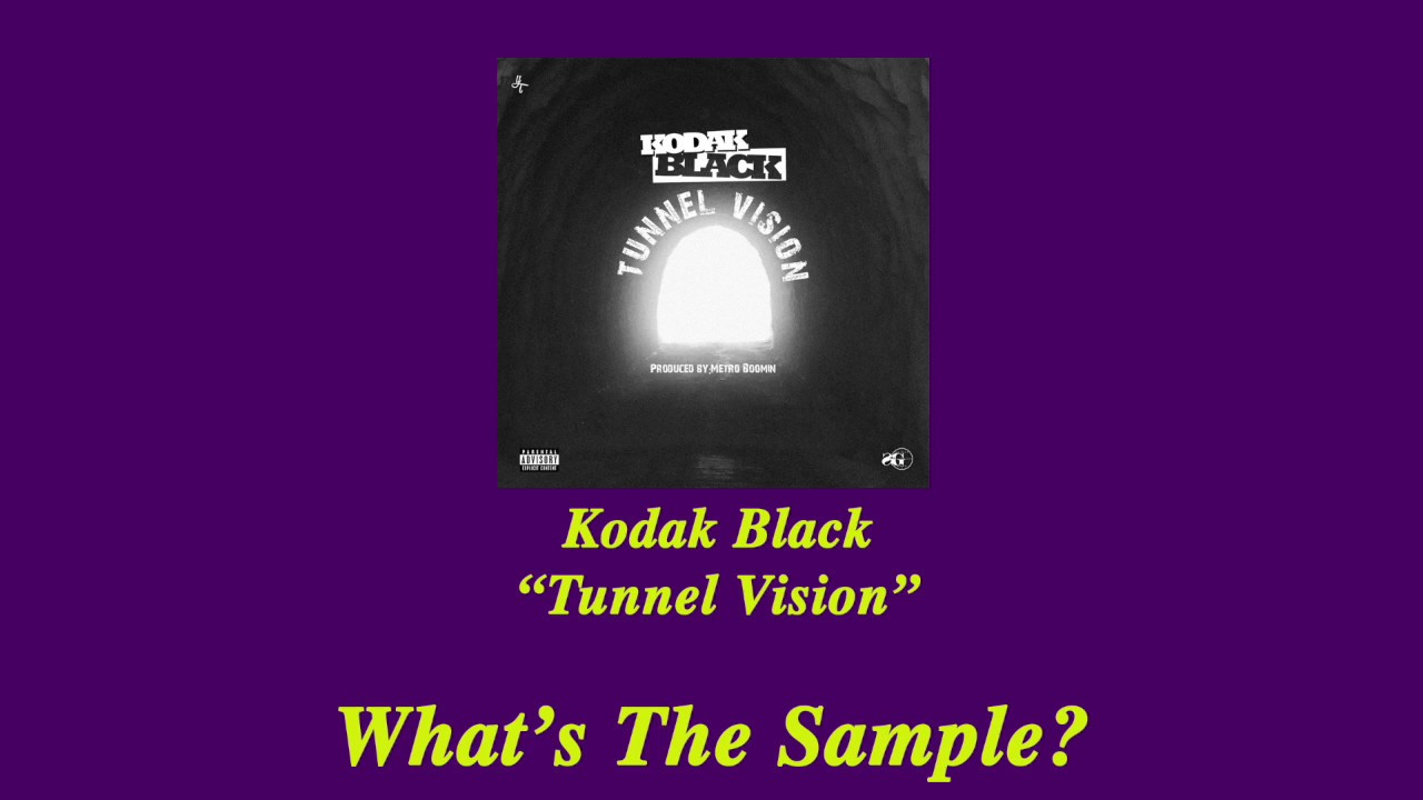 Kodak Black Tunnel Vision Lyrics Genius Lyrics
