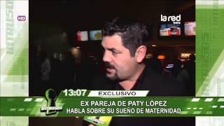 Carlos Cruzat habla sobre el sueño de Paty López de ser madre