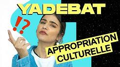 Appropriation culturelle : Pourquoi c'est offensant ? - YADEBAT