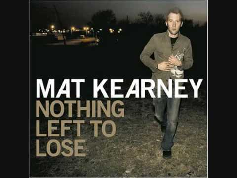 CD // mat kearney // nothing left to lose