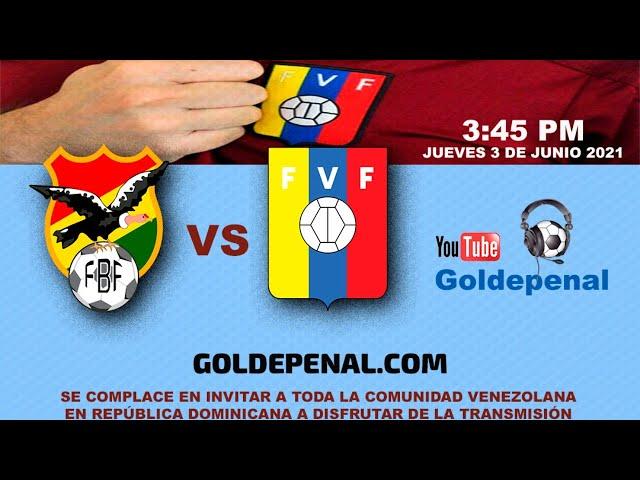Bolivia vs Venezuela - Eliminatorias Sudamericanas Conmebol Catar 2022