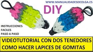 Repeat youtube video COMO HACER UN LAPIZ DE GOMITAS (LIGAS) CHARMS CON DOS TENEDORES. VIDEOTUTORIAL DIY.
