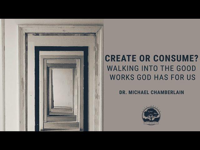 Life Church of Orange CA - 6/6/21 - Dr. Michael Chamberlain - Ephesians 2:1-10