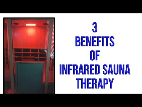 3 Benefits of Infrared Sauna Therapy