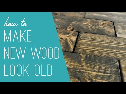 Making New Wood Look Old