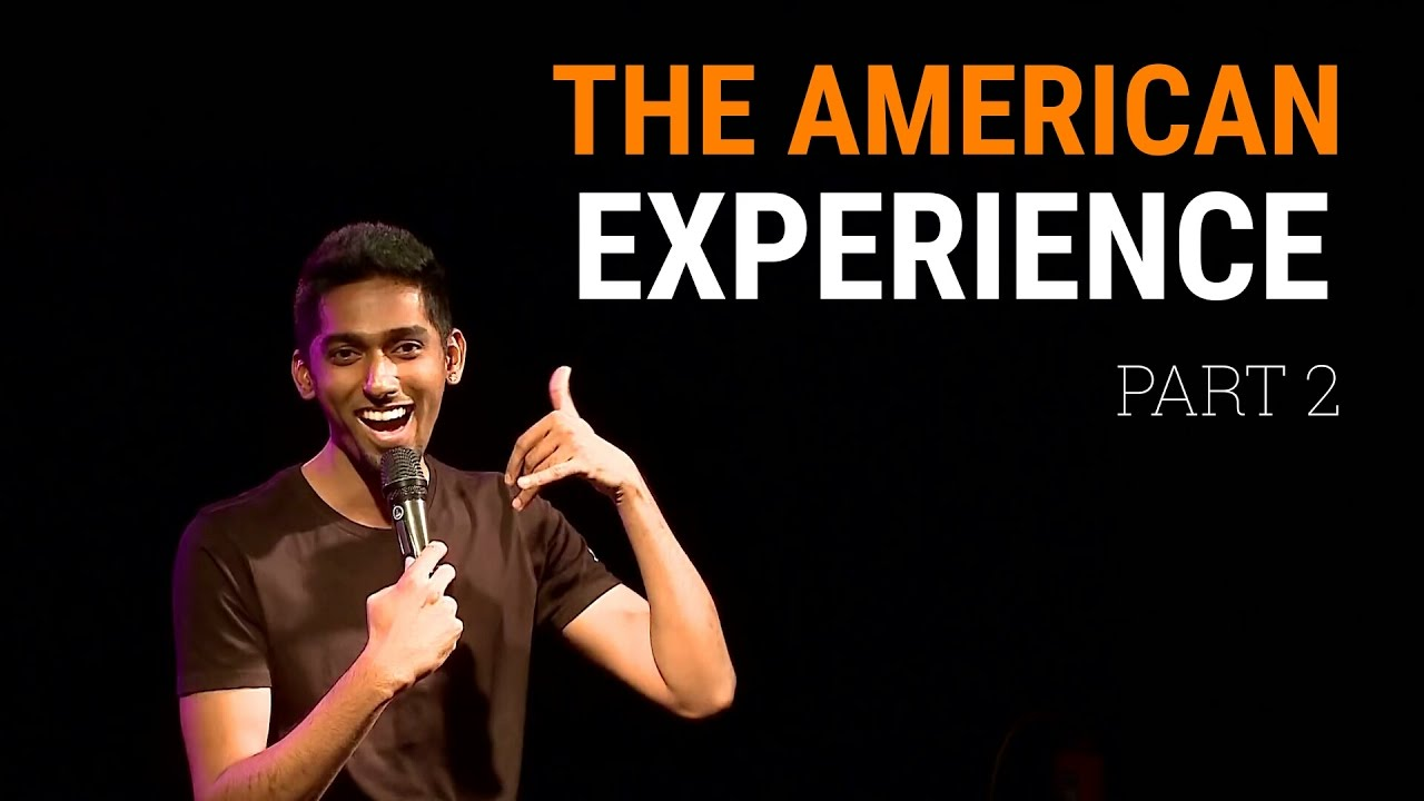 Deepu's America Experience Part 2 - Standup comedy clip!