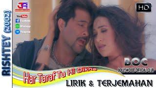 Download HAR TARAF TU HI DIKHE - OST. RISHTEY (LIRIK & TERJEMAHAN)