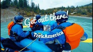 Activities you can enjoy with TrekAmerica