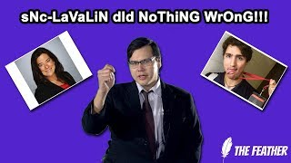sNC-LaVaLiN dId NoThiNG WrOnG!!!