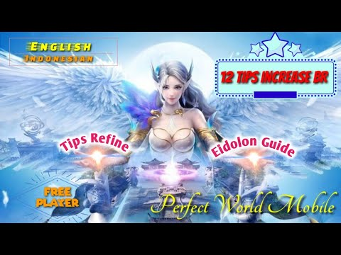 12 Tips Increase BR - Perfect World Mobile