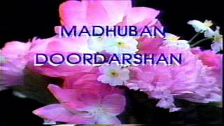MADHUBAN DOORDARSHAN TV PROGRAM (1986 - 1992)
