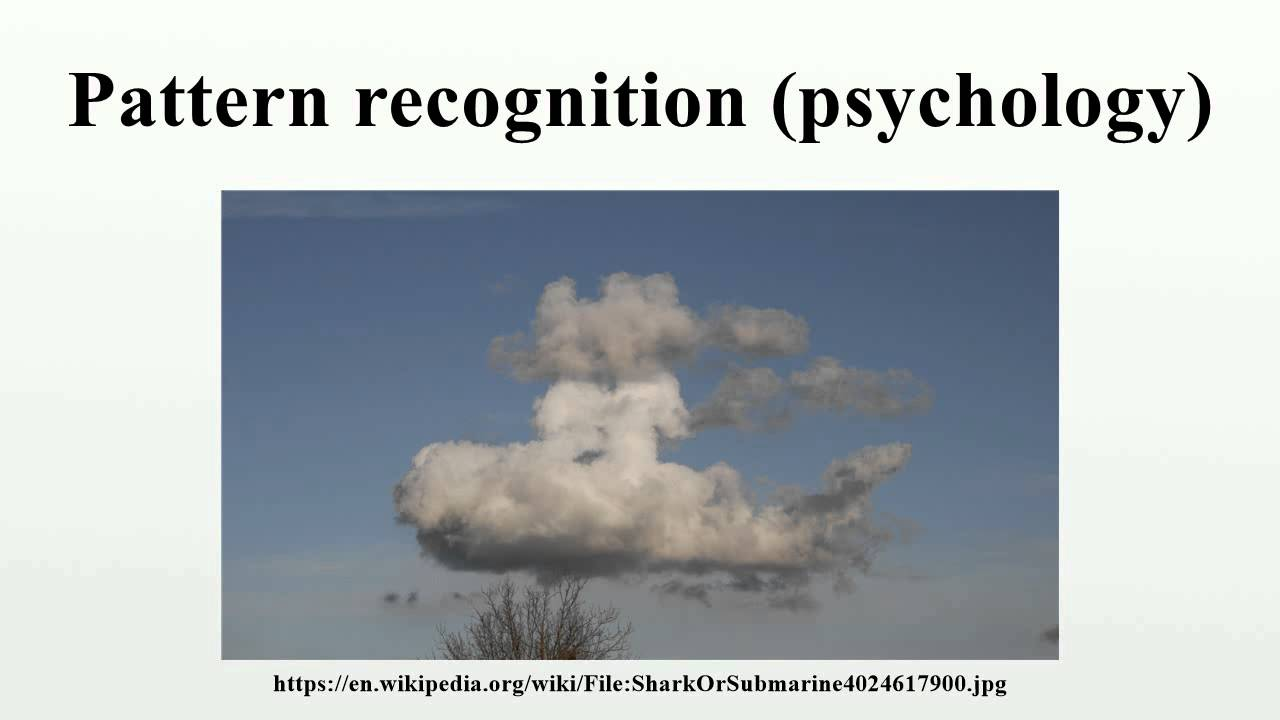 Pattern recognition (psychology) - YouTube